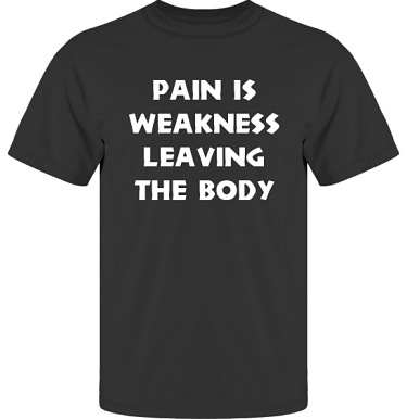 T-shirt UltraCotton Svart/Vitt tryck i kategori Attityd: Pain is weakness