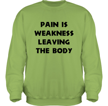 Sweatshirt HeavyBlend Kiwi/Svart tryck i kategori Attityd: Pain is weakness